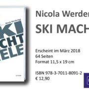 Ski Macht Spiele - Nicola Werdenigg, Leykam Verlag März 2018